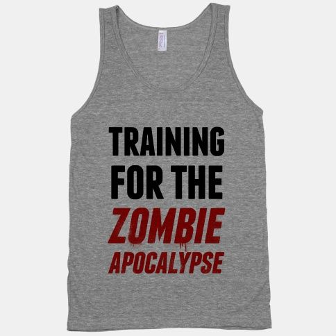 Train for the zombie apocalypse